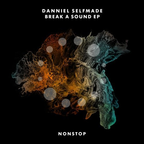 Danniel Selfmade – Break A Sound EP [NS019]